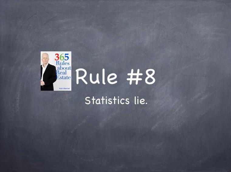 Rule #8: Statistics lie